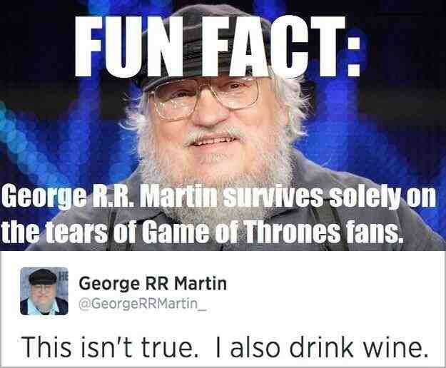 george-r-r-martin-survives-on-the-tears-of-game-of-thrones-fans.jpg