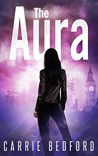 The Aura by Carrie Bedford