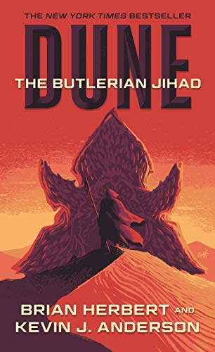 Dune: The Butlerian Jihad by Brian Herbert & Kevin J. Anderson