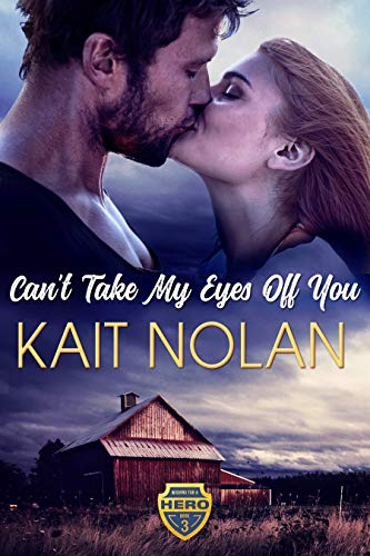 Can't Take My Eyes Off You by Kait Nolan