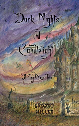 Dark Nights and Candlelight by Gregory Miller