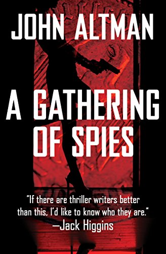 A Gathering of Spies by John Altman