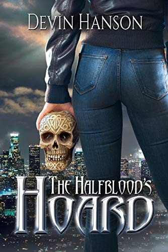 The Halfblood's Hoard by Devin Hanson