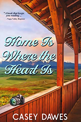 Home Is Where The Heart Is by Casey Dawes
