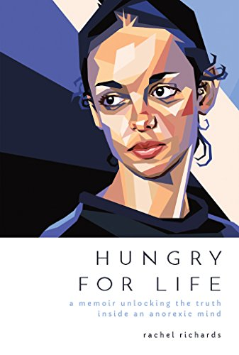 Hungry for Life by Rachel Richards
