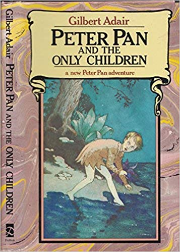 Peter Pan and the Only Children by Gilbert Adair