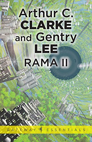 Rama II by Arthur C. Clarke and Gentry Lee