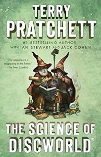 The Science of Discworld by Terry Pratchett, Ian Stewart & Jack Cohen