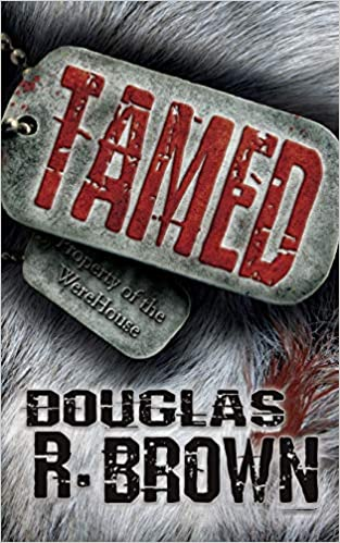 Tamed by Douglas R Brown
