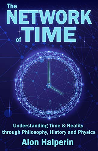 The Network of Time by Alon Halperin