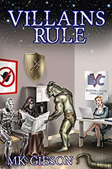 A Villains Rule by M. K. Gibson