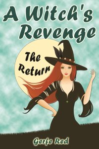 A Witch's Revenge by Gerfe Red