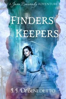 Finders Keepers by J. J. DiBenedetto