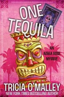 One Tequila by Tricia O'Malley