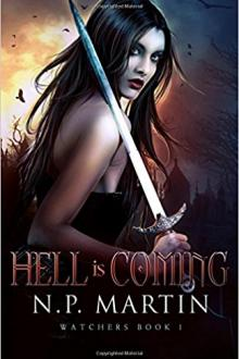 Hell Is Coming by N. P. Martin