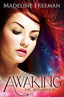 Awaking by Madeline freeman