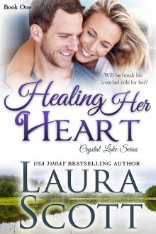 Healing Her Heart by Laura Scott