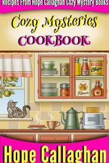 Cozy Mysteries Cookbook by Hope Callaghan