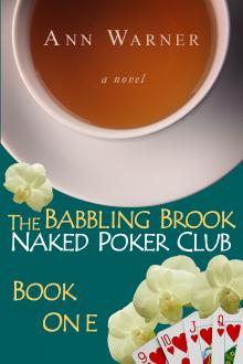 The Babbling Brook Naked Poker Club by Ann Warner