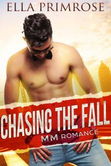 Chasing The Fall by Ella Primrose
