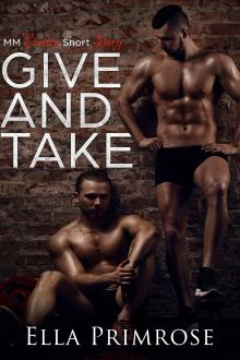 Give and Take by Ella Primrose