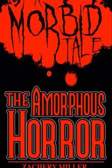 The Amorphous Horror