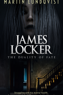 James Locker: The Duality of Fate by Martin Lundqvist