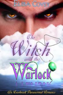 The Witch and the Warlock by Elisa Covey