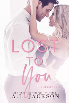 Lost to You by A. L. Jackson