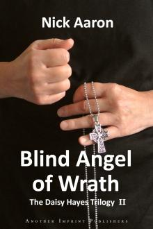Blind Angel of Wrath by Nick Aaron
