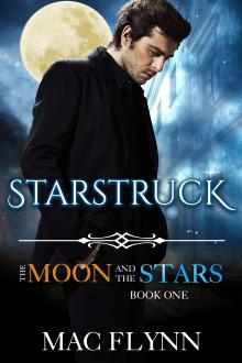 Starstruck: The Moon and the Stars #1 (Werewolf Shifter Romance) by Mac Flynn