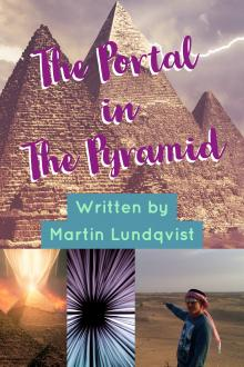 The Portal in the Pyramid by Martin Lundqvist