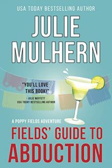 Fields' Guide to Abduction by Julie Mulhern