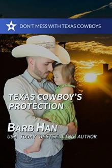 Texas Cowboy's Protection by Barb Han