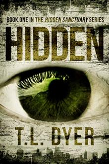 Hidden by T.L. Dyer