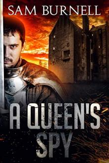 A Queen's Spy by Sam Burnell