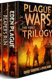 Plague Wars: Infection Day: The First Trilogy by David VanDyke