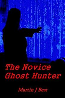 The Novice Ghost Hunter by Martin J. Best