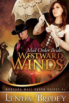 Mail Order Bride: Westward Winds by Linda Bridey