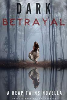 Dark Betrayal by Victoria and Rebecca Heap