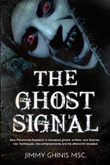 The Ghost Signal by Jimmy Ghinis