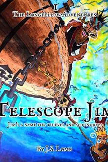 Telescope Jim by J. S. Lome