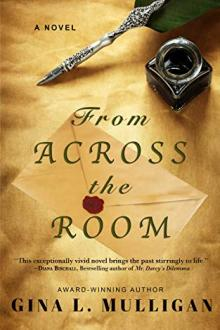 From Across the Room by Gina L. Mulligan