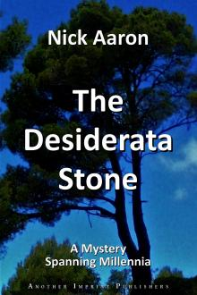 The Desiderata Stone by Nick Aaron