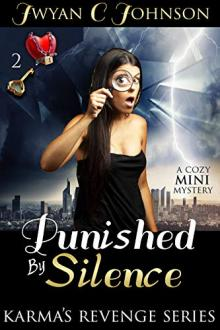 Punished By Silence by Jwyan C. Johnson