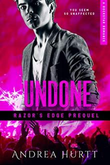 Undone  by Andrea Hurtt