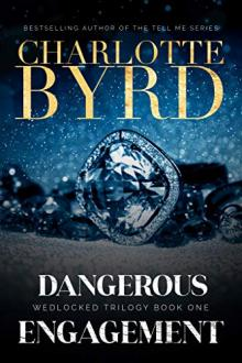 Dangerous Engagement by Charlotte Byrd