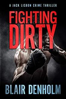 Fighting Dirty by Blair Denholm