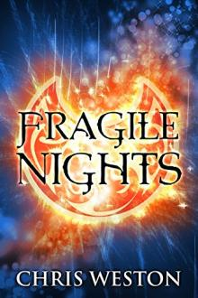 Fragile Nights by Chris Weston
