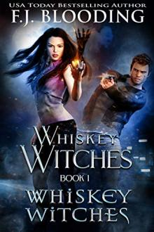 Whiskey Witches by F.J. Blooding